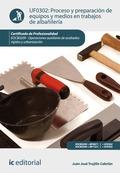 Proceso y preparación de equipos y medios en trabajos de albañilería. EOCB0209