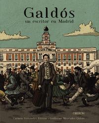 GALDÓS, UN ESCRITOR EN MADRID.