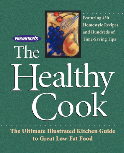 PREVENTION´S THE HEALTHY COOK