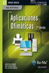 GUÍA DIDÁCTICA. APLICACIONES OFIMÁTICAS. 2ª EDICIÓN. R. D. 1691/2007.