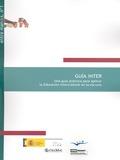 GUÍA INTER : UNA GUÍA PRÁCTICA PARA APLICAR LA EDUCACIÓN INTERCULTURAL EN LA ESCUELA
