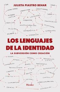 LENGUAJES DE LA IDENTIDAD, LOS. LA SUBVERSIÓN COMO CREACIÓN