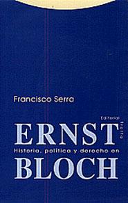 HISTORIA POLITICA Y DERECHO EN ERNST BLOCH