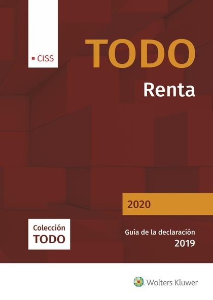 TODO RENTA 2020. GUÍA DE LA DECLARACIÓN 2019