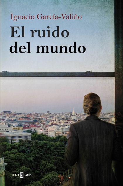 EL RUIDO DEL MUNDO.