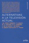 ALTERNATIVAS DE TELEVISIÓN ACTUAL