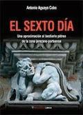 EL SEXTO DÍA. UNA APROXIMACIÓN AL BESTIARIO PÉTREO DE LA ZONA JEREZANO-PORTUENSE