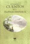 ESTAMPAS Y CUENTOS DE LA FILIPINAS HISPÁNICA