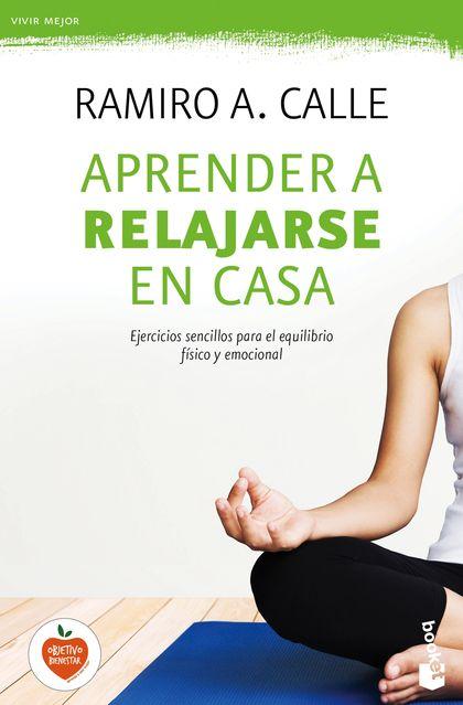 APRENDER A RELAJARSE EN CASA.