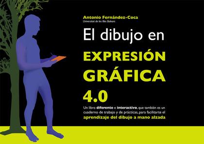 EL DIBUJO EN EXPRESIÓN GRÁFICA 4.0