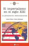 EL IMPERIALISMO EN EL SIGLO XXI: LA GLOBALIZACIÓN DESENMASCARADA