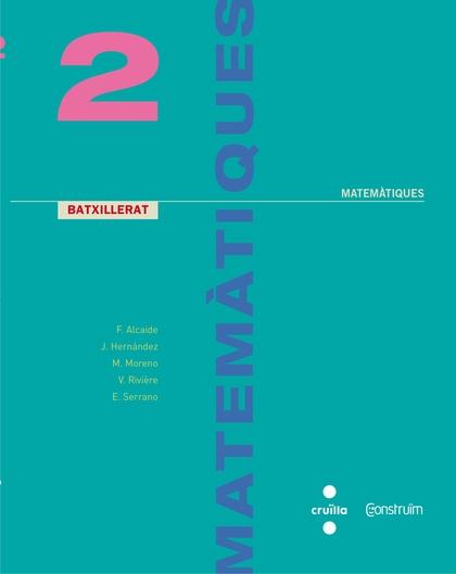 MATEMÀTIQUES 2N BATXILLERAT CONSTRUIM 2017