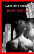 BAJO FUEGO