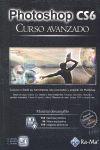 PHOTOSHOP CS6 : CURSO AVANZADO