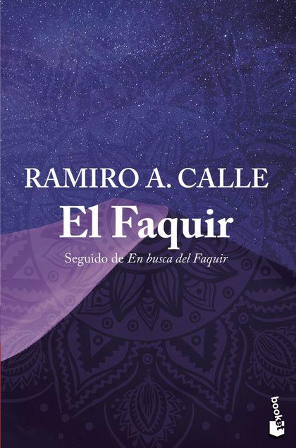 EL FAQUIR. SEGUIDO DE EN BUSCA DEL FAQUIR