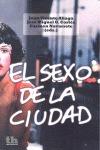 EL SEXO DE LA CIUDAD