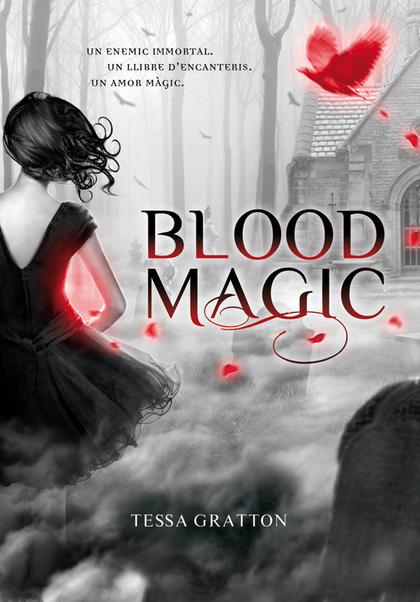 BLOOD MAGIC.