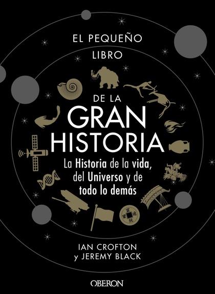 EL PEQUEÑO LIBRO DE LA GRAN HISTORIA.