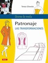 PATRONAJE : LAS TRANSFORMACIONES