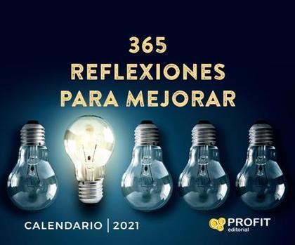 365 REFLEXIIONES PARA MEJORAR -2021.
