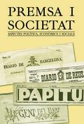 PREMSA I SOCIETAT : ASPECTES POLÍTICS, ECONÒMICS I SOCIALS