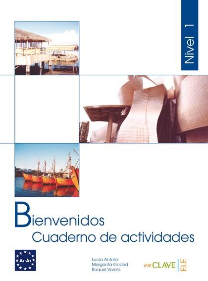 BIENVENIDOS 1. CUADERNO DE ACTIVIDADES