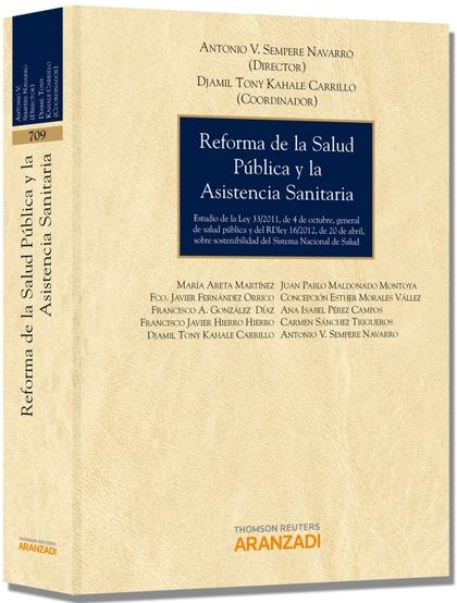 REFORMA DE LA SALUD PÚBLICA Y LA ASISTENCIA SANITARIA : ESTUDIO DE LA LEY 33-2011, DE 4 DE OCTU
