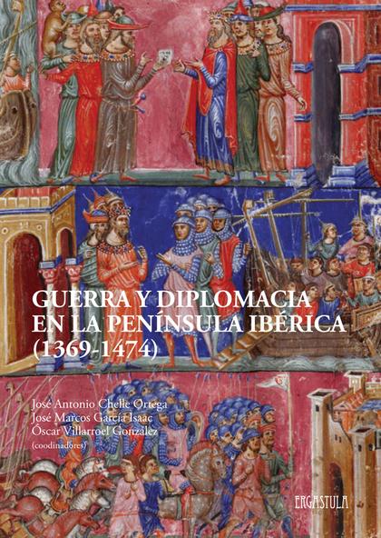 GUERRA Y DIPLOMACIA EN LA PENINSULA IBERICA