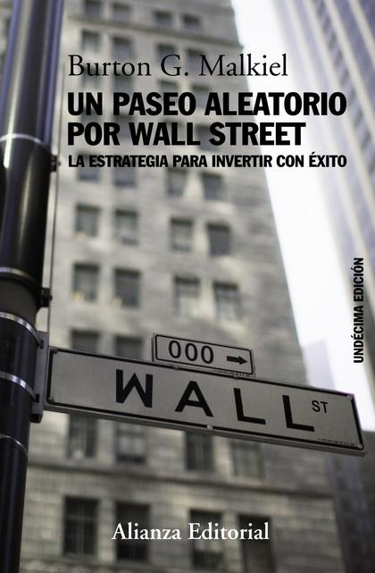 UN PASEO ALEATORIO POR WALL STREET.
