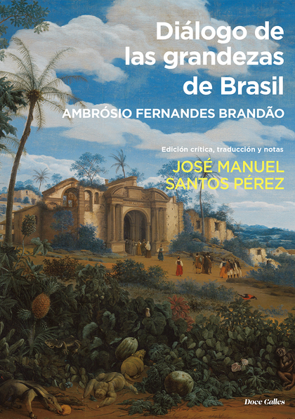 DIÁLOGO DE LAS GRANDEZAS DE BRASIL
