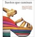 SALVATORE FERRAGAMO, WALKING DREAMS