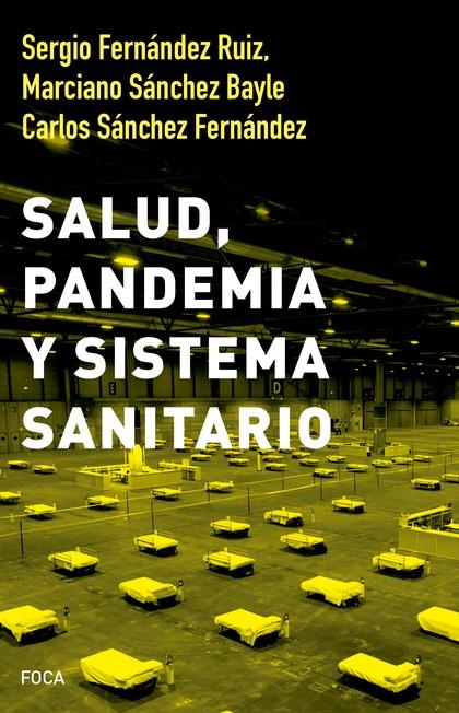 SALUD, PANDEMIA Y SISTEMA SANITARIO.