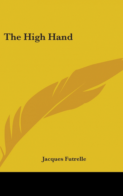 THE HIGH HAND