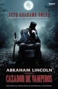 ABRAHAM LINCOLN : CAZADOR DE VAMPIROS