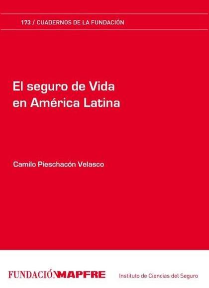 EL SEGURO DE VIDA EN AMÉRICA LATINA