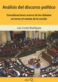 ANÁLISIS DEL DISCURSO POLÍTICO. CONSIDERACIONES ACERCA DE LOS DEBATES EN TORNO AL ESTADO DE LA