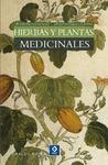 HIERBAS Y PLANTAS MEDICINALES.