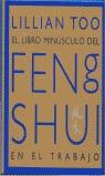 LIBRO MINUSCULO FENG SHUI EN TRABAJO,EL.