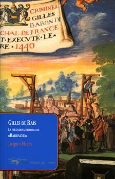 GILLES DE RAIS                                                                  LA VERDADERA HI