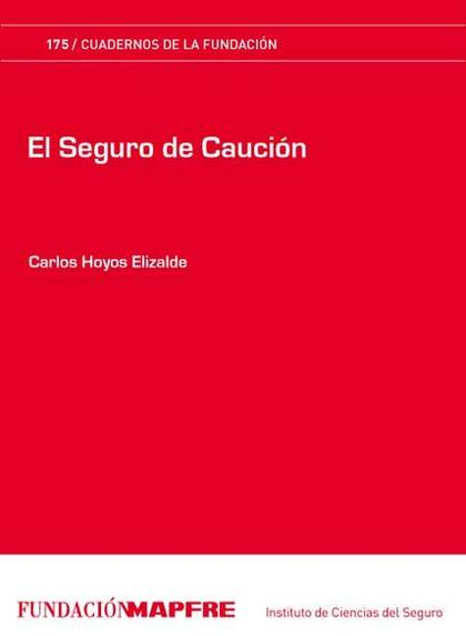 EL SEGURO DE CAUCIÓN