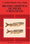 MEJORA GENETICA DE LOS PECES