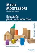 EDUCACIÓN PARA UN MUNDO NOVO