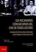 LOS MECANISMOS COMUNICATIVOS DEL CINE DE TODOS LOS DÍAS