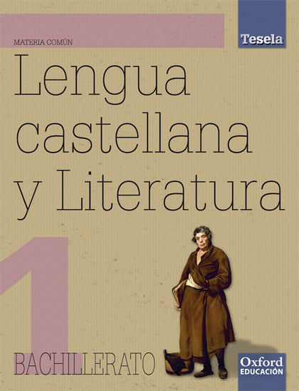 PROYECTO TESELA, LENGUA Y LITERATURA, 1 BACHILLERATO