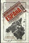 EL DESMORONAMIENTO DE ESPAÑA. INFORME RECARTE 2 : LA SALIDA DE LA CRISIS Y LA POLÍTICA DE REFOR