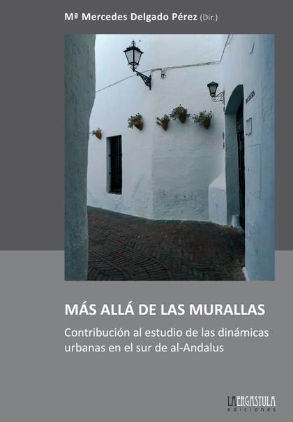 MÁS ALLÁ DE LAS MURALLAS..
