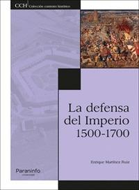 LA DEFENSA DEL IMPERIO. 1500-1700