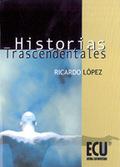 HISTORIAS TRANSCENDENTALES