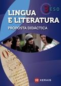 LINGUA E LITERATURA, 3 ESO. PROPOSTA DIDÁCTICA