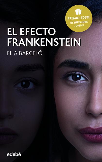 EL EFECTO FRANKENSTEIN.